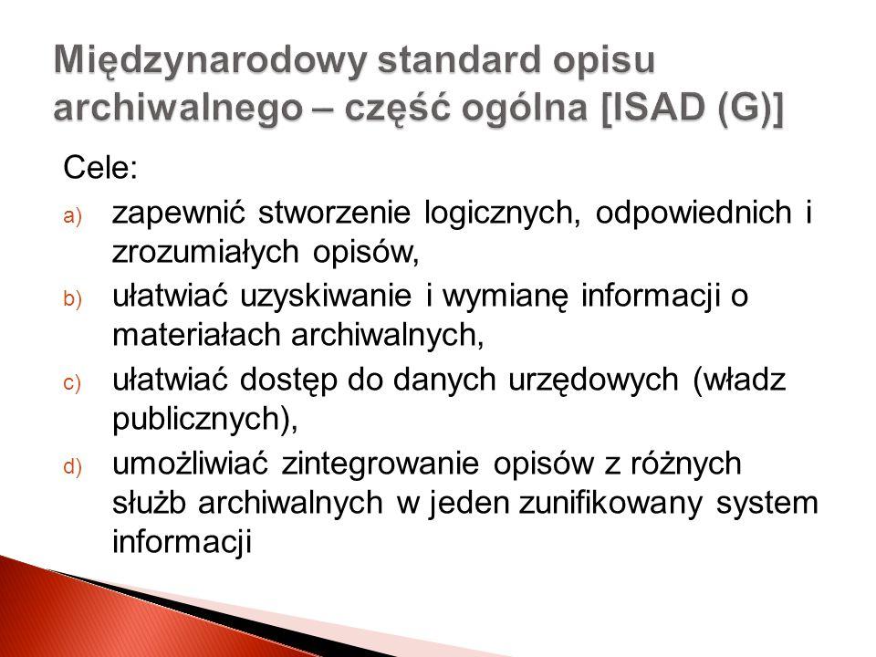 Międzynarodowy standard opisu archiwalnego – część ogólna [ISAD (G)]